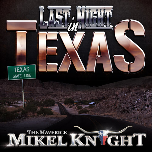 mikel-knight-last-night-in-texas-cover