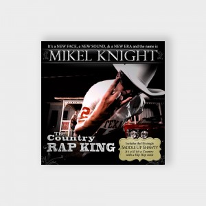 Mikel Knight The Country Rap King - #MKCRKCD