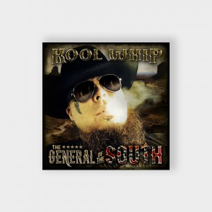 Kool Whip The General of the South