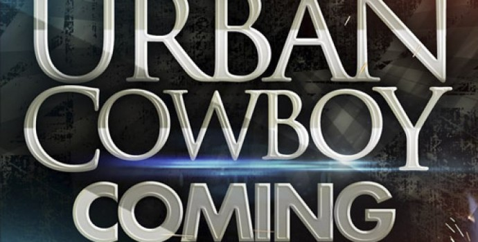 The Urban Cowboy Coming March